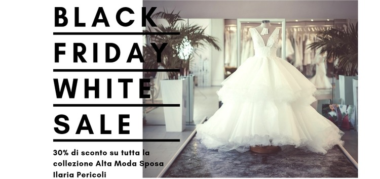 Black Friday | White Sale 30% di sconto